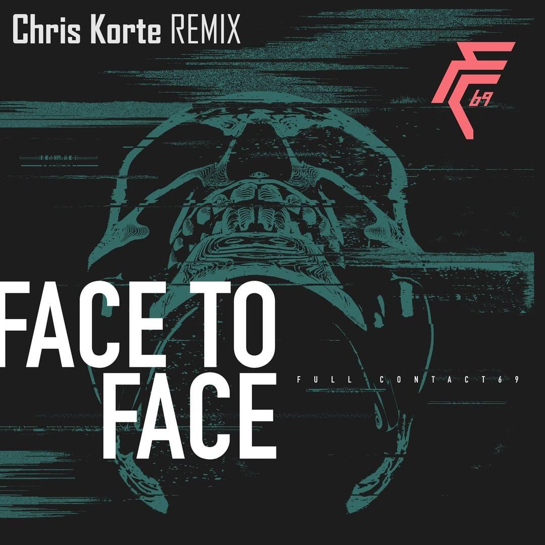 Face to face - Chris Korte remix